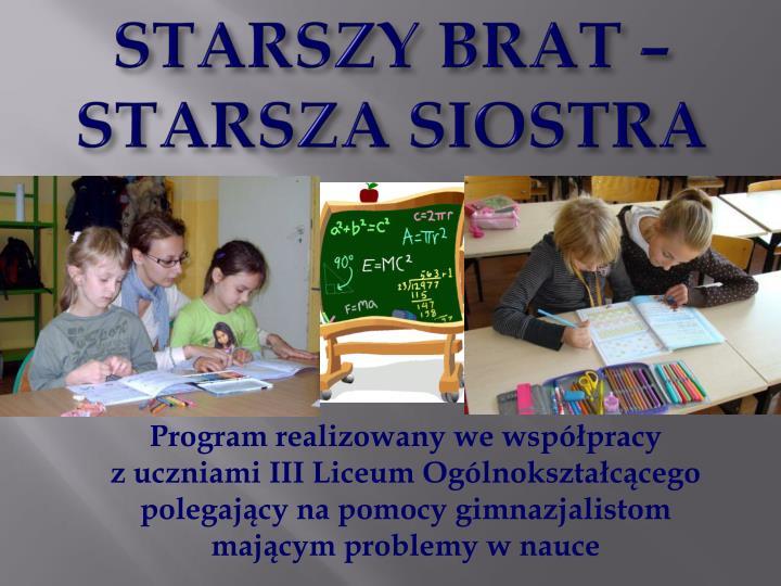 STARSZY BRAT – STARSZA SIOSTRA