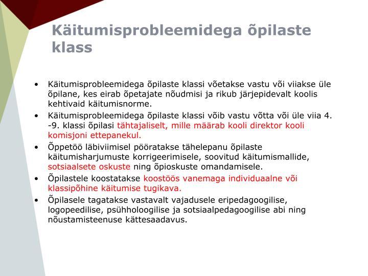 Käitumisprobleemidega õpilaste klass