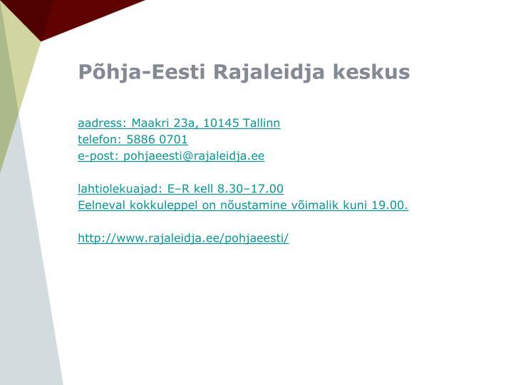 Põhja-Eesti Rajaleidja keskus