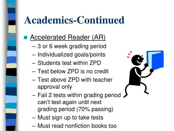 Academics-Continued