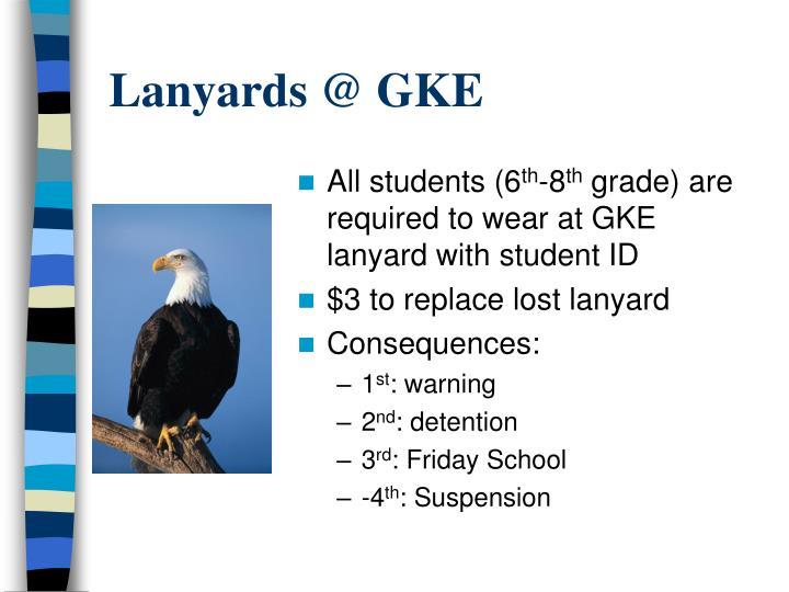Lanyards @ GKE