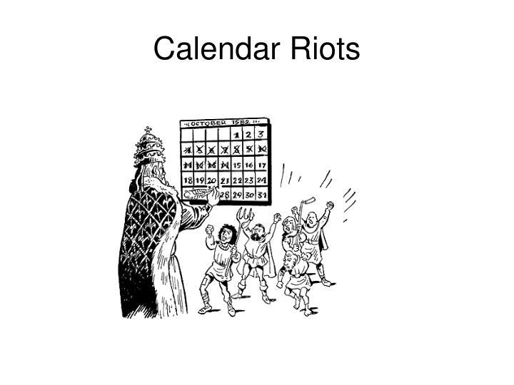 Calendar Riots