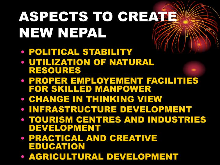 ASPECTS TO CREATE NEW NEPAL