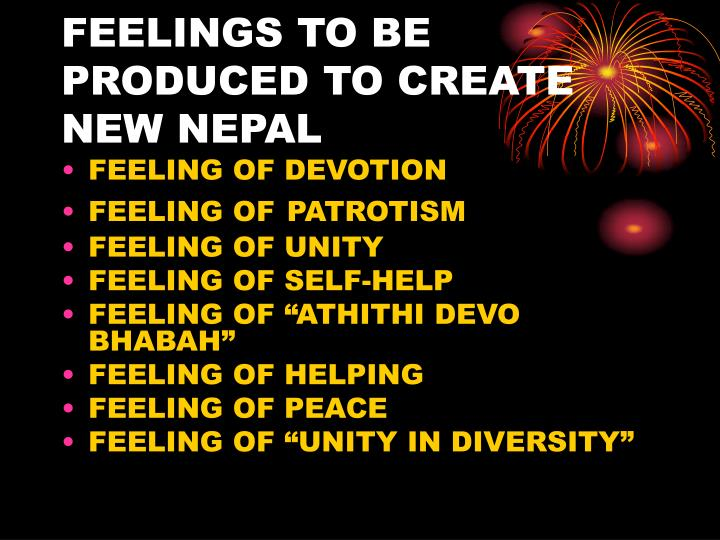 FEELINGS TO BE PRODUCED TO CREATE NEW NEPAL