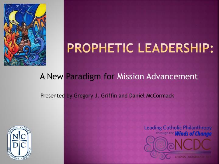 Prophetic leadership
