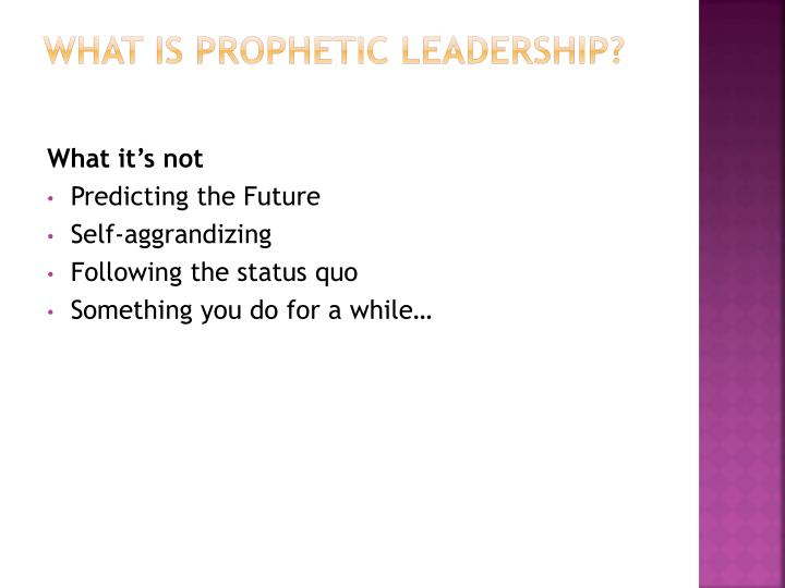 What is Prophetic Leadership?