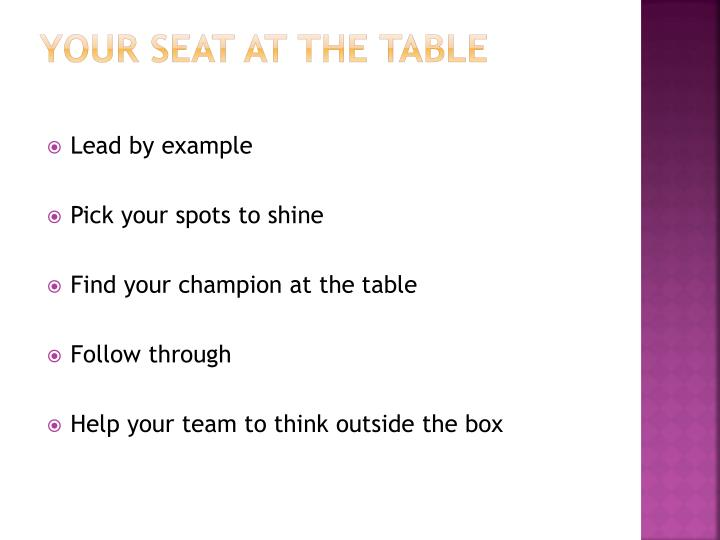 Your seat at the table