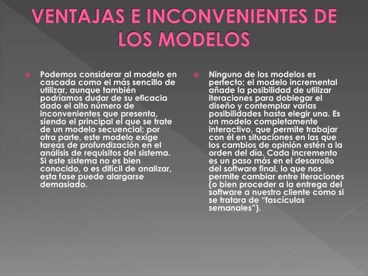 VENTAJAS E INCONVENIENTES DE LOS MODELOS