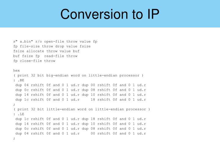 Conversion to IP