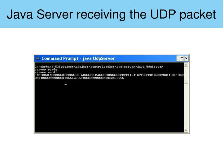 Java Server receiving the UDP packet