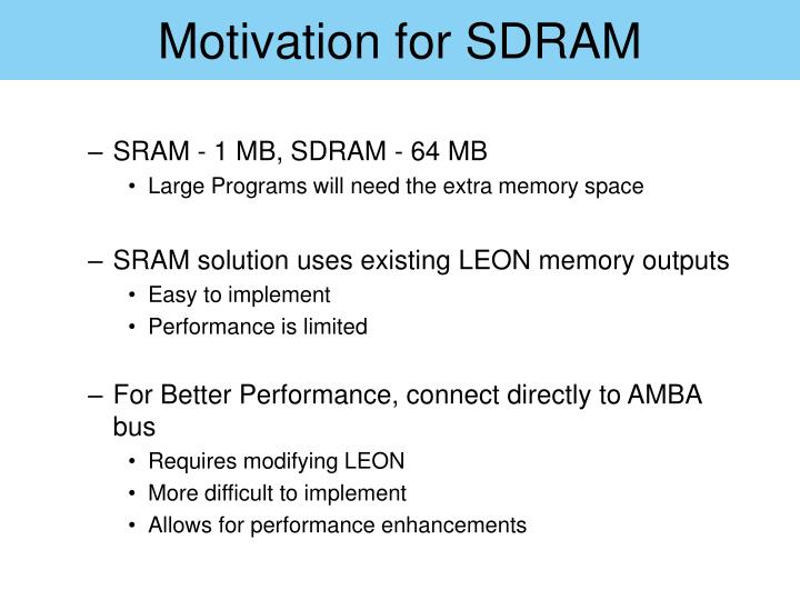 Motivation for SDRAM