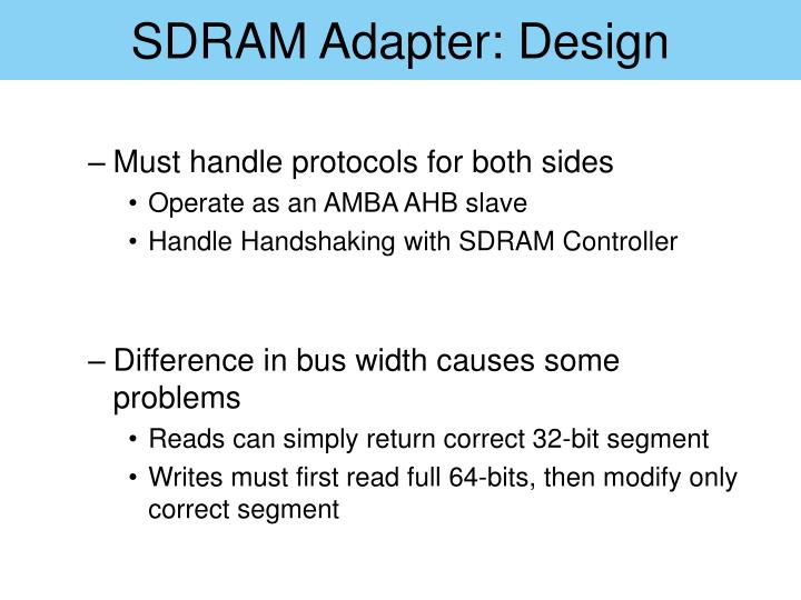 SDRAM Adapter: Design