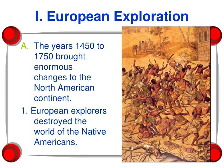 The years 1450 to 1750 brought enormous changes to the North American continent.
