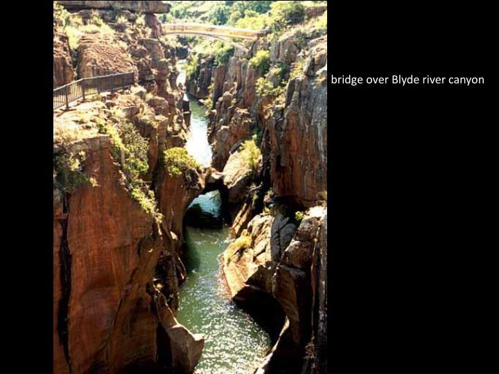 bridge over Blyde river canyon