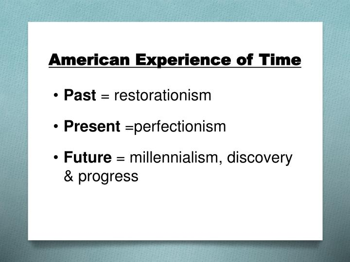 American Experience of Time