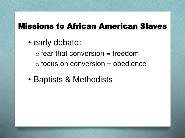 Missions to African American Slaves