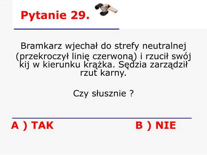 Pytanie 29.