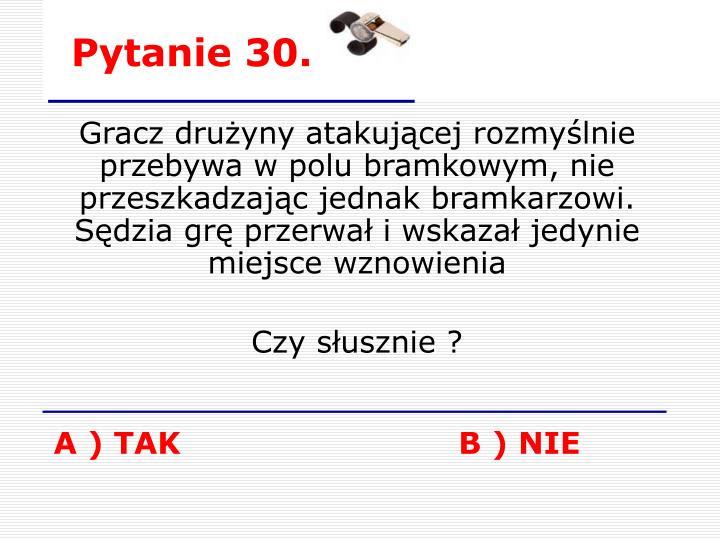 Pytanie 30.