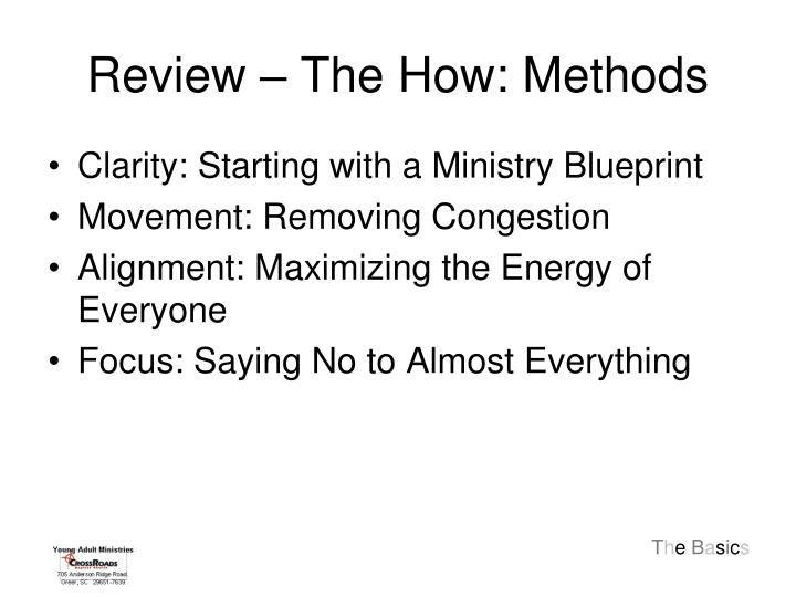 Review – The How: Methods