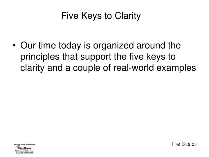 Five Keys to Clarity
