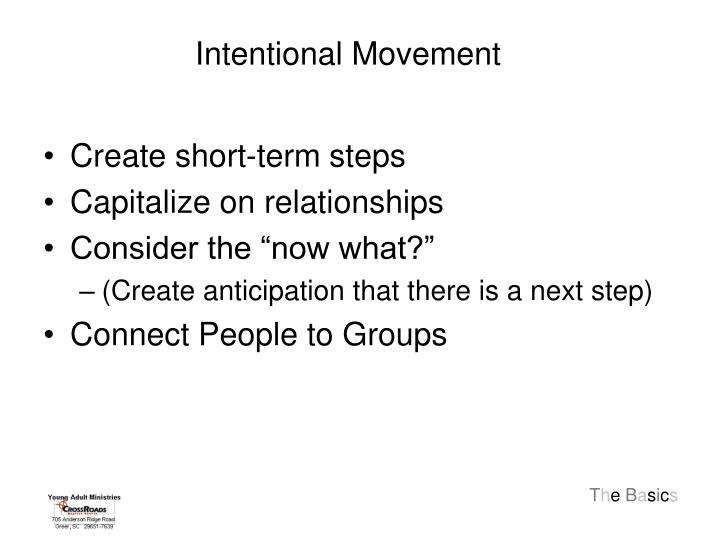 Intentional Movement
