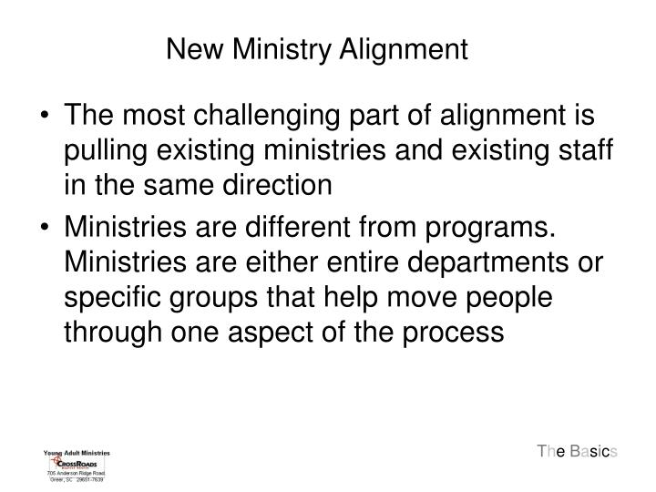 New Ministry Alignment