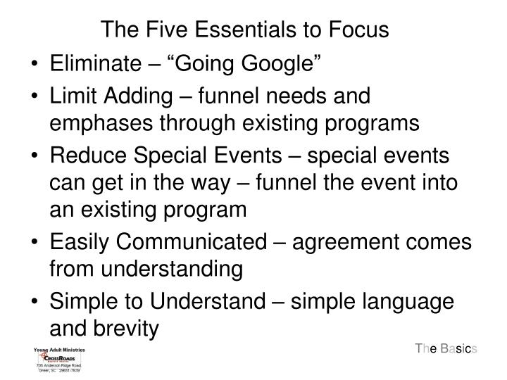 The Five Essentials to Focus