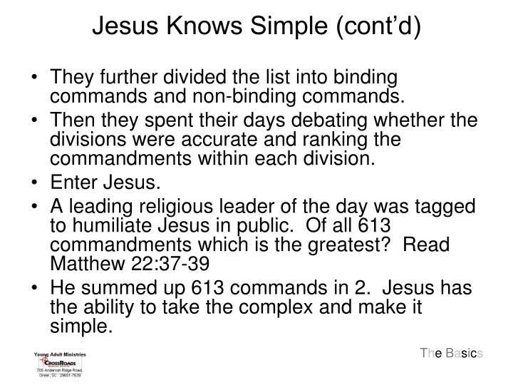 Jesus Knows Simple (cont'd)