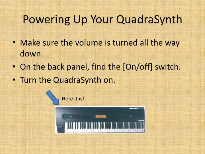 Powering up your quadrasynth