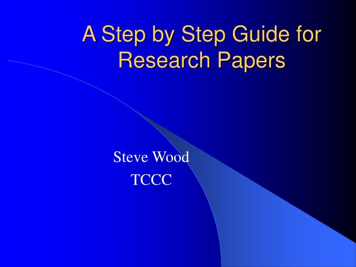 step by step guide to research paper
