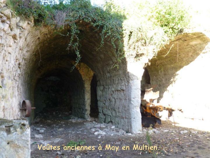 Voûtes anciennes à May en Multien.