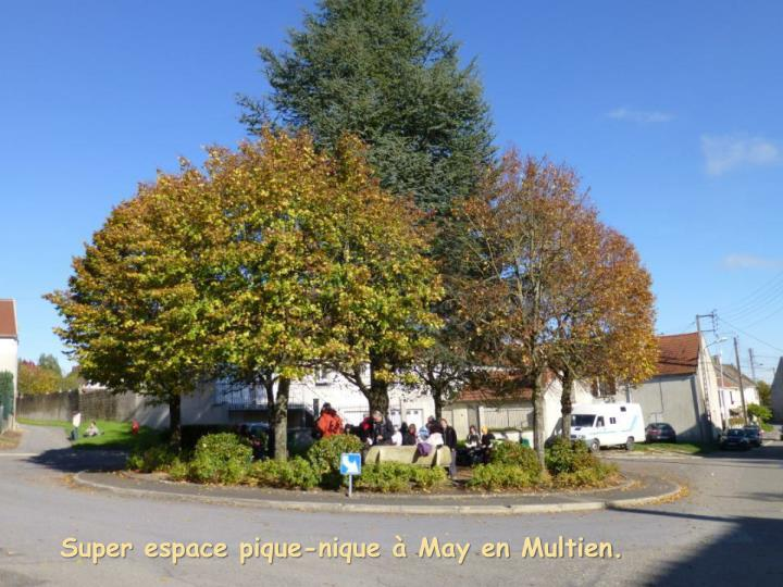 Super espace pique-nique à May en Multien.