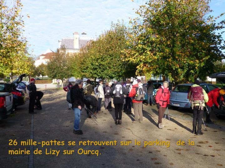 26 mille-pattes se retrouvent sur le parking  de la mairie de Lizy sur Ourcq.