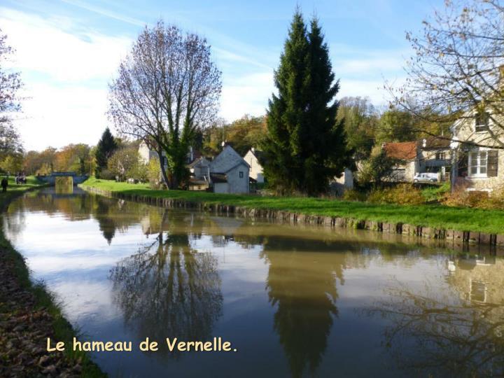 Le hameau de Vernelle.