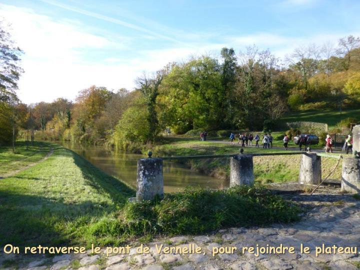 On retraverse le pont de Vernelle, pour rejoindre le plateau.