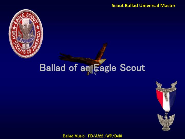 Scout Ballad Universal Master