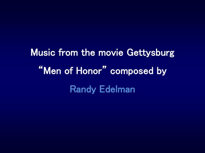 Music from the movie Gettysburg