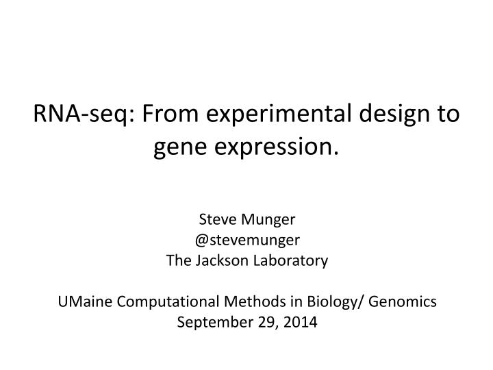 rna s eq from experimental design to gene expression