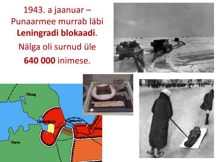 1943. a jaanuar – Punaarmee murrab läbi