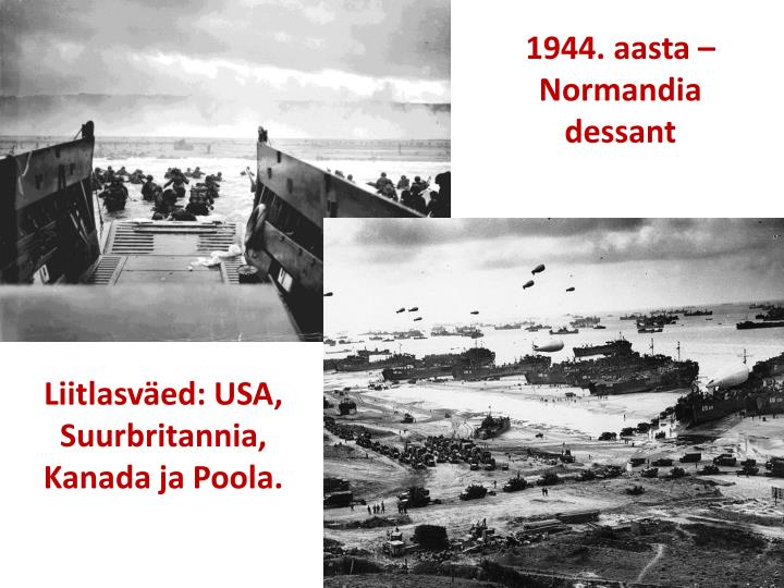 1944. aasta – Normandia dessant