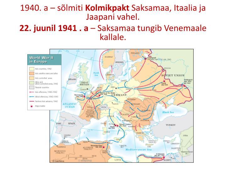 1940. a – sõlmiti