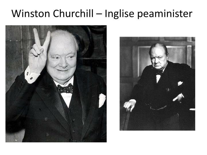 Winston Churchill – Inglise peaminister