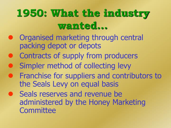 1950: What the industry wanted...