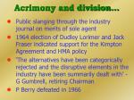 acrimony and division