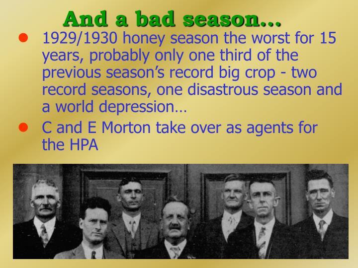 And a bad season...
