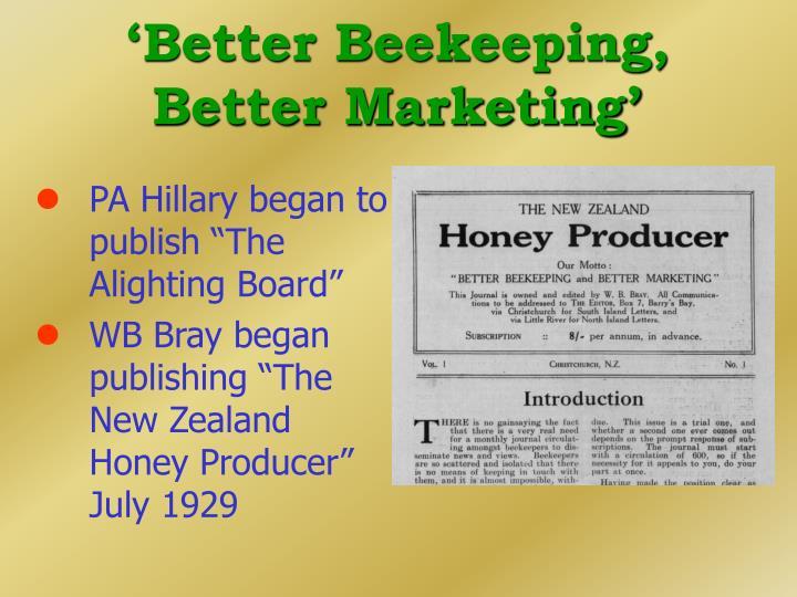 'Better Beekeeping, Better Marketing'