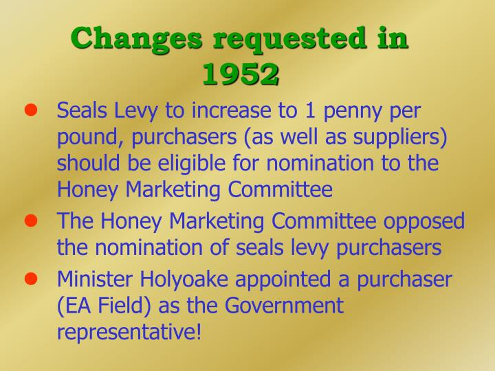 Changes requested in 1952