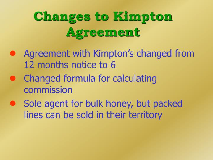 Changes to Kimpton Agreement