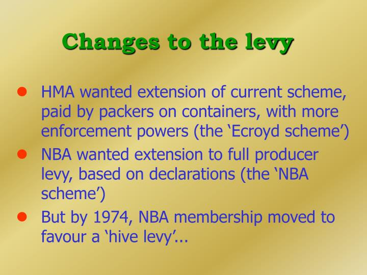Changes to the levy
