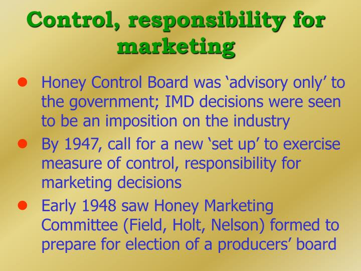 Control, responsibility for marketing